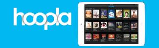 HOOPLA e-books, audio books, comic books, streaming movies, TV shows and music